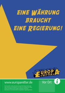 Europaretter-Plakat_Eine-Währung-braucht-eine-Regierung