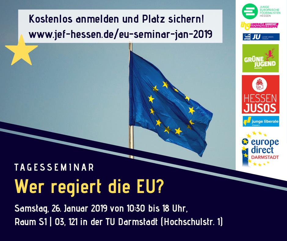 """Seminar """"Wer regiert die EU?"""" am 26.01.2019 in Darmstadt"""