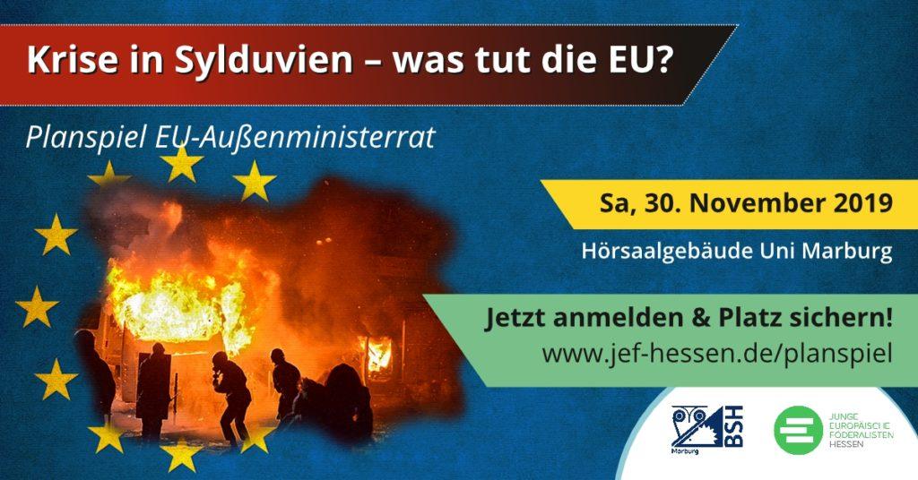 """""""Krise in Sylduvien"""" – Planspiel des EU-Außenministerrates am 30.11.2019 in Marburg – jetzt unter www.jef-hessen.de/planspiel anmelden!"""