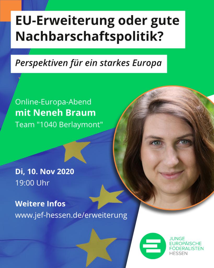 """Online-Europa-Abend """"EU-Erweiterung oder gute Nachbarschaftspolitik? – Perspektiven für ein starkes Europa"""" mit Neneh Braum am Di, 10.11.2020, 19 Uhr"""