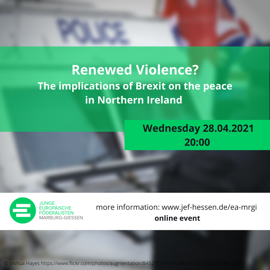 Renewed Violence? The implications of Brexit on the peace in Northern Ireland