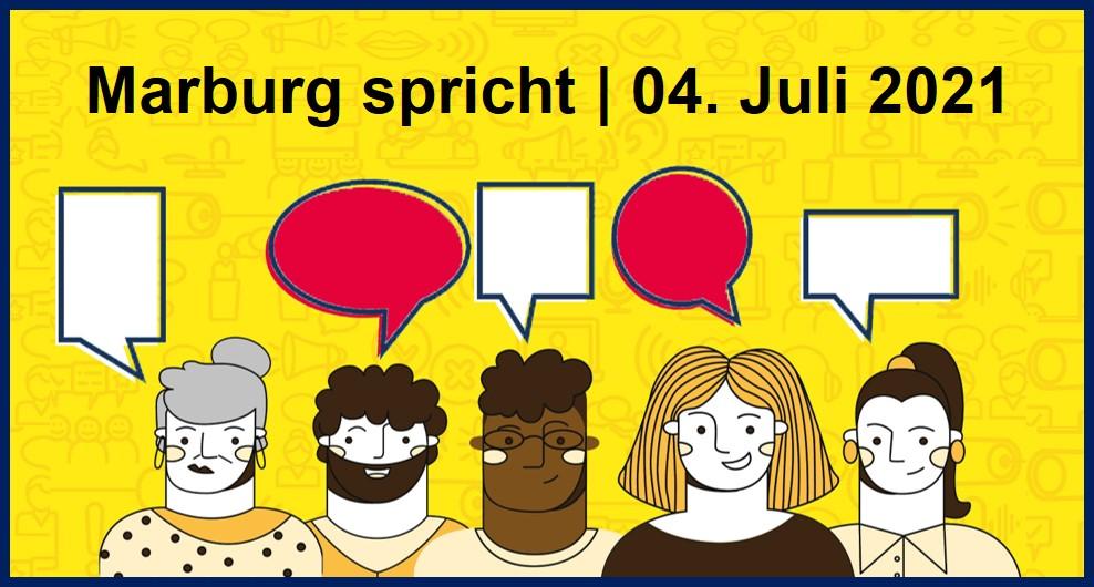 Marburg spricht am 04. Juli 2021